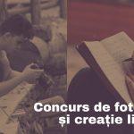 Concurs de fotografie și creație literară